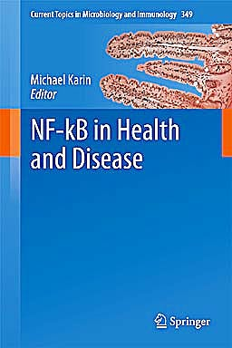 Portada del libro 9783642160165 Nf-Kb in Health and Disease (Current Topics in Microbiology and Immunology, Vol. 349)
