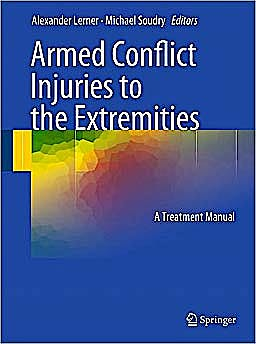 Portada del libro 9783642161544 Armed Conflict Injuries to the Extremities. a Treatment Manual