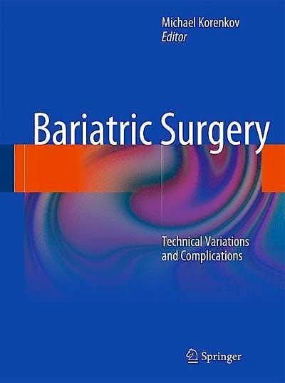 Portada del libro 9783642162442 Bariatric Surgery. Technical Variations and Complications