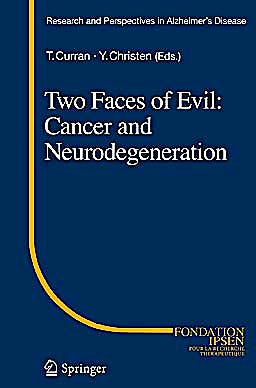 Portada del libro 9783642166013 Two Faces of Evil: Cancer and Neurodegeneration (Research and Perspectives in Alzheimer's Disease)
