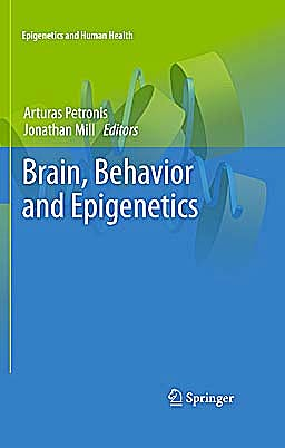 Portada del libro 9783642174254 Brain, Behavior and Epigenetics (Epigenetics and Human Health)