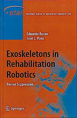 Portada del libro 9783642176586 Exoskeletons in Rehabilitation Robotics. Tremor Suppression (Springer Tracts in Advanced Robotics 69)