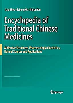 Portada del libro 9783642177330 Encyclopedia of Traditional Chinese Medicines. Molecular Structures, Pharmacological Activities, Natural Sources and Applications, 6 Vols.