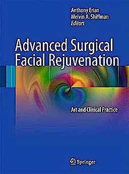 Portada del libro 9783642178375 Advanced Surgical Facial Rejuvenation. Art and Clinical Practice