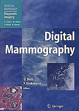 Portada del libro 9783642178986 Digital Mammography (Medical Radiology: Diagnostic Imaging) (Softcover)