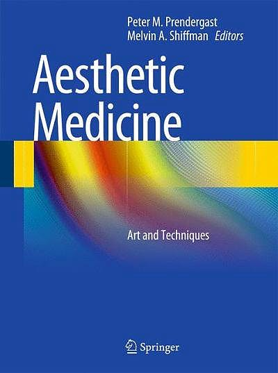 Portada del libro 9783642201127 Aesthetic Medicine. Art and Techniques