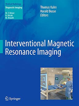 Portada del libro 9783642207051 Interventional Magnetic Resonance Imaging (Medical Radiology: Diagnostic Imaging)