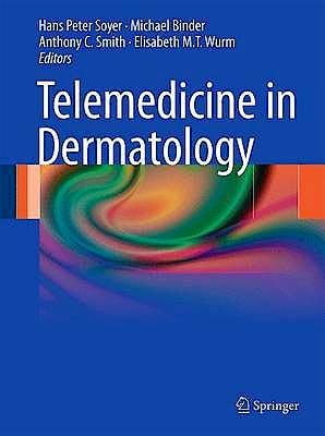 Portada del libro 9783642208003 Telemedicine in Dermatology