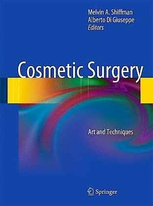 Portada del libro 9783642218361 Cosmetic Surgery. Art and Techniques