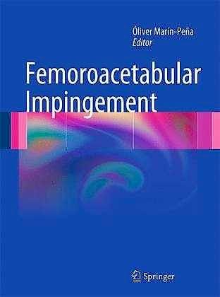 Portada del libro 9783642227684 Femoroacetabular Impingement