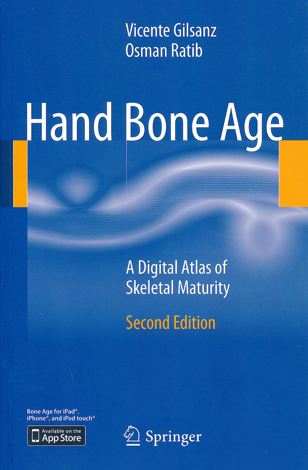 Portada del libro 9783642237614 Hand Bone Age. A Digital Atlas of Skeletal Maturity
