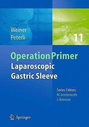Portada del libro 9783642238895 Operation Primer 11: Laparoscopic Gastric Sleeve