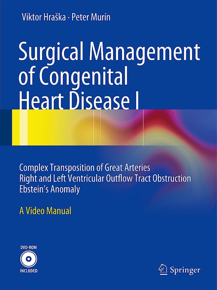 Portada del libro 9783642241680 Surgical Management of Congenital Heart Disease I + Dvd-Rom
