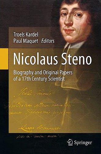 Portada del libro 9783642250781 Nicolaus Steno. Biography and Original Papers of a 17th Century Scientist