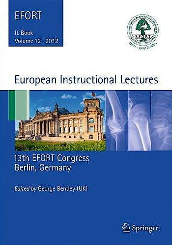 Portada del libro 9783642272929 European Instructional Lectures, Vol. 12. 13th Efort Congress, Berlin, Germany