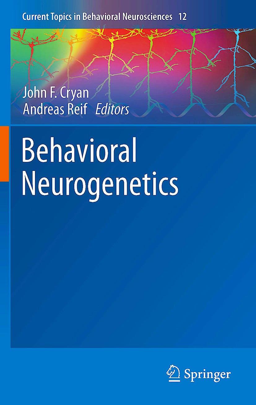 Portada del libro 9783642278587 Behavioral Neurogenetics (Current Topics in Behavioral Neurosciences, Vol. 12)