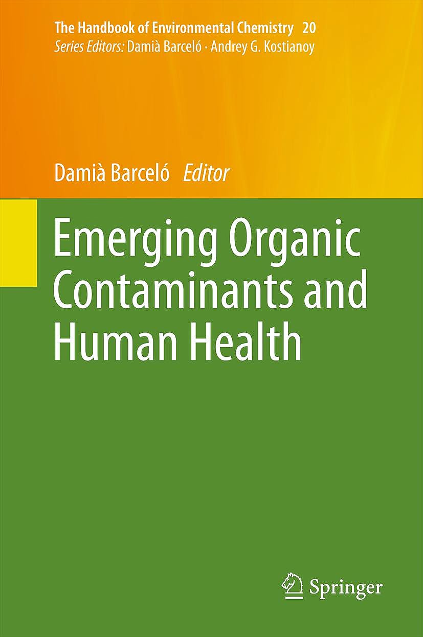 Portada del libro 9783642281310 Emerging Organic Contaminants and Human Health