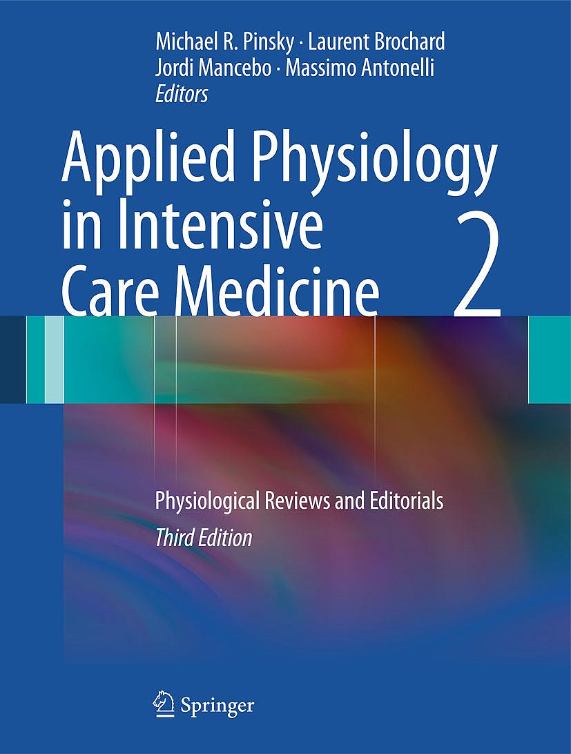 Portada del libro 9783642282324 Applied Physiology in Intensive Care Medicine 2. Physiological Reviews and Editorials