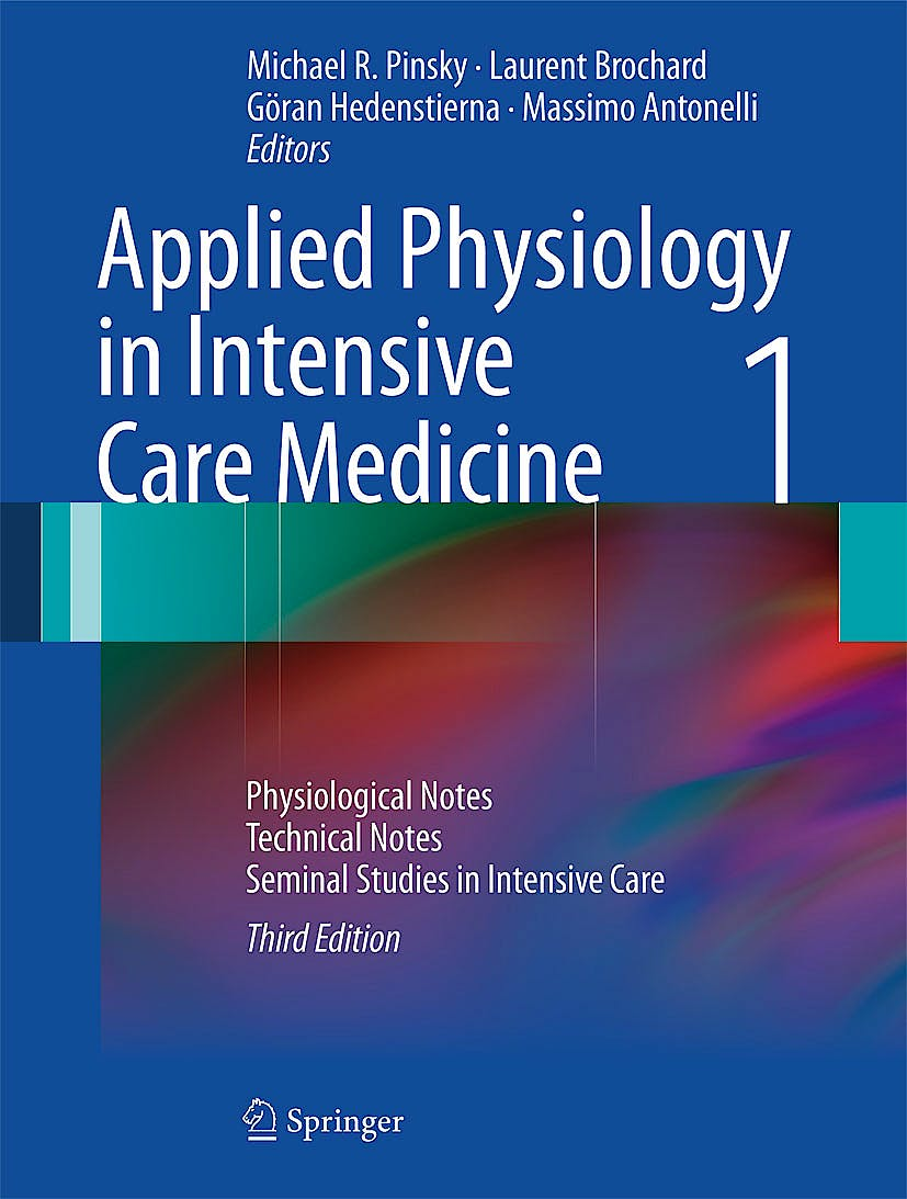 Portada del libro 9783642282690 Applied Physiology in Intensive Care Medicine 1. Physiological Notes - Technical Notes - Seminal Studies in Intensive Care