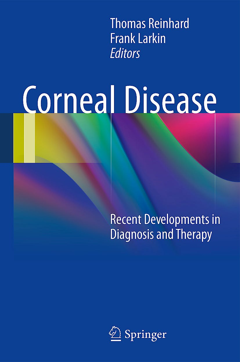 Portada del libro 9783642287466 Corneal Disease. Recent Developments in Diagnosis and Therapy