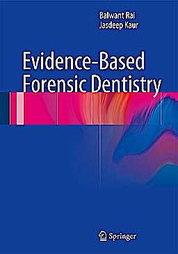 Portada del libro 9783642289934 Evidence-Based Forensic Dentistry