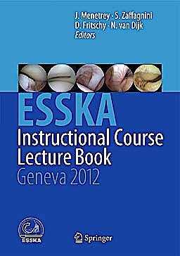 Portada del libro 9783642294457 ESKKA Instructional Course Lecture Book. Geneva 2012