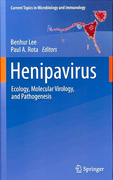 Portada del libro 9783642298189 Henipavirus. Ecology, Molecular Virology, and Pathogenesis (Current Topics in Microbiology and Immunology, Vol. 359)