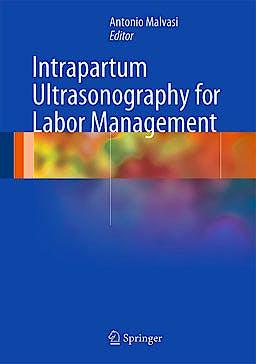 Portada del libro 9783642299384 Intrapartum Ultrasonography for Labor Management