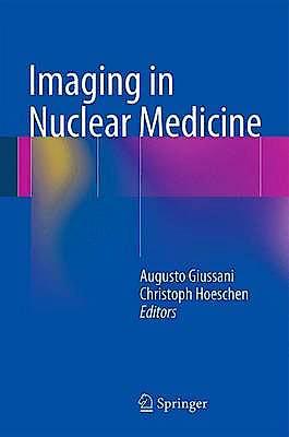 Portada del libro 9783642314148 Imaging in Nuclear Medicine