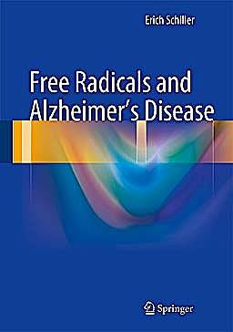 Portada del libro 9783642318054 Free Radicals and Alzheimer's Disease
