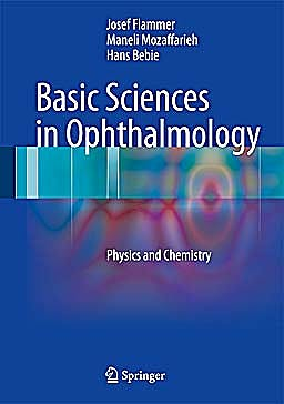 Portada del libro 9783642322600 Basic Sciences in Ophthalmology. Physics and Chemistry