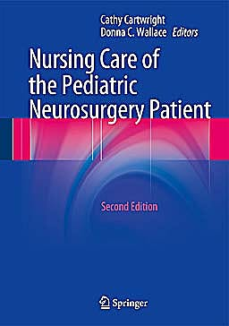 Portada del libro 9783642325533 Nursing Care of the Pediatric Neurosurgery Patient