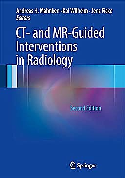 Portada del libro 9783642335808 Ct- and Mr-Guided Interventions in Radiology