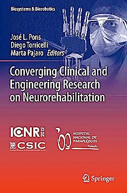Portada del libro 9783642345456 Converging Clinical and Engineering Research on Neurorehabilitation (Biosystems and Biorobotics, Vol. 1)