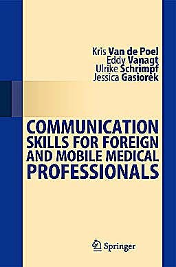 Portada del libro 9783642351112 Communication Skills for Foreign and Mobile Medical Professionals