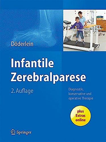 Portada del libro 9783642353185 Infantile Zerebralparese Diagnostik, Konservative Und Operative Therapie