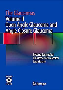 Portada del libro 9783642354991 The Glaucomas, Vol. II: Open Angle Glaucoma and Angle Closure Glaucoma + DVD (Hardcover)