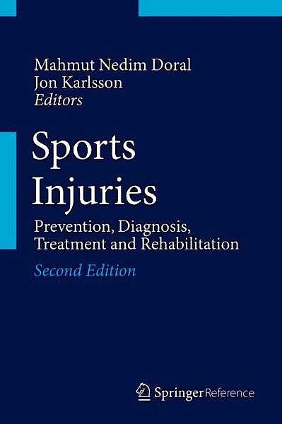 Portada del libro 9783642365706 Sports Injuries. Prevention, Diagnosis, Treatment and Rehabilitation, (4 Vols. + Online Access)
