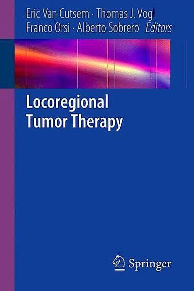 Portada del libro 9783642365713 Locoregional Tumor Therapy