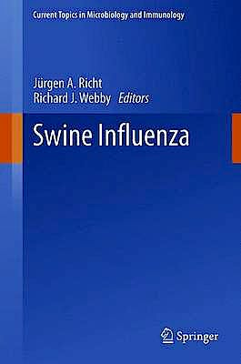 Portada del libro 9783642368707 Swine Influenza (Current Topics in Microbiology and Immunology, Vol. 370)