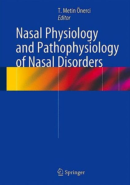 Portada del libro 9783642372490 Nasal Physiology and Pathophysiology of Nasal Disorders