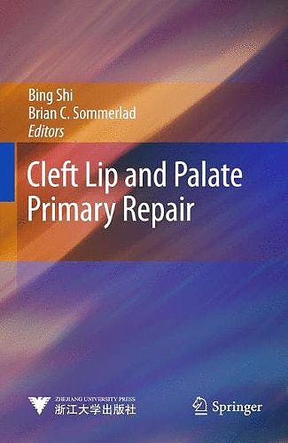 Portada del libro 9783642383816 Cleft Lip and Palate Primary Repair + Dvd