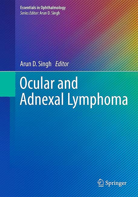 Portada del libro 9783642384981 Ocular and Adnexal Lymphoma (Essentials in Ophthalmology)