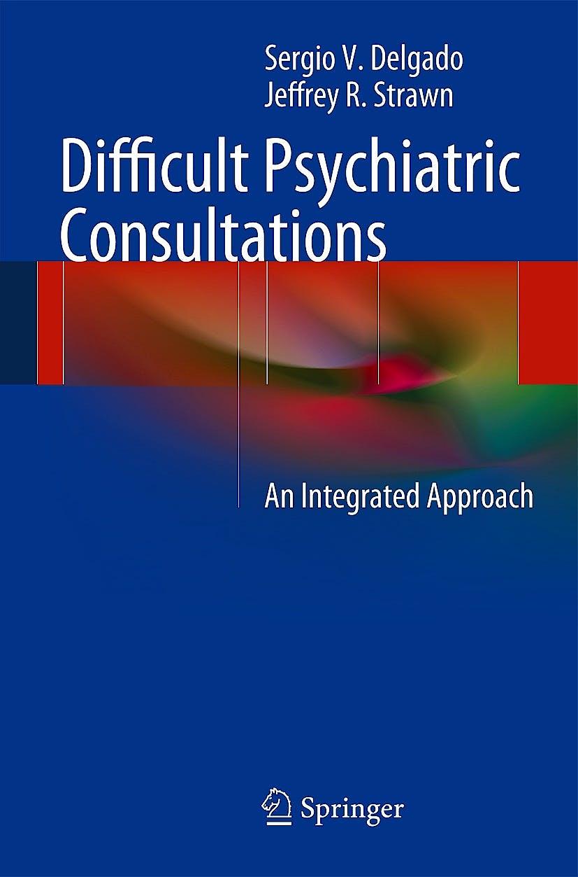 Portada del libro 9783642395512 Difficult Psychiatric Consultations. an Integrated Approach