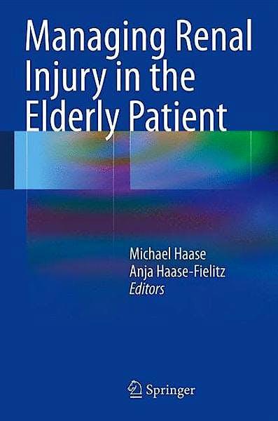 Portada del libro 9783642399466 Managing Renal Injury in the Elderly Patient