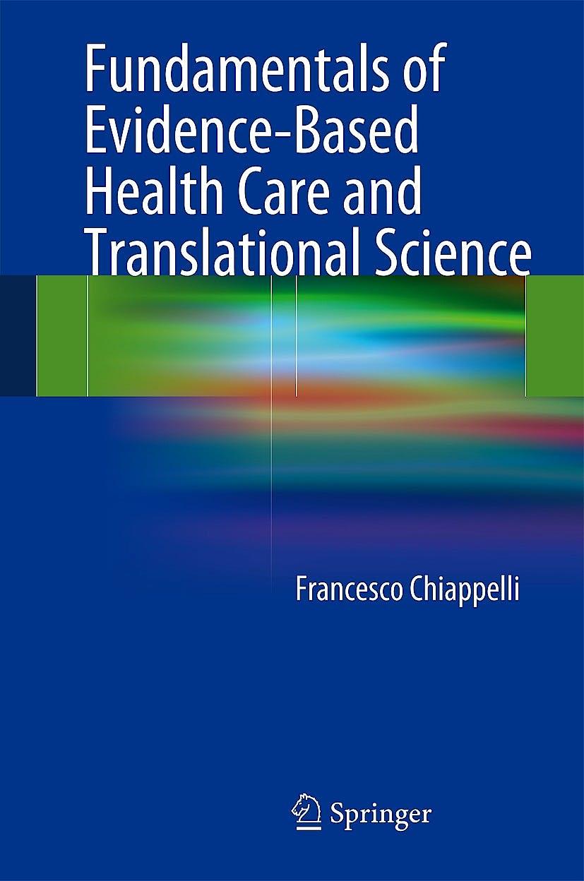 Portada del libro 9783642418563 Fundamentals of Evidence-Based Health Care and Translational Science