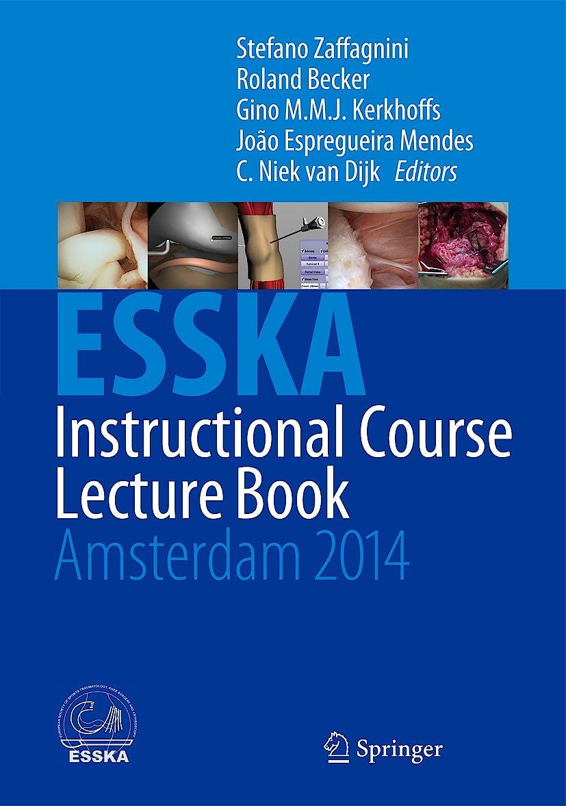 Portada del libro 9783642539824 Esska Instructional Course Lecture Book. Amsterdam 2014
