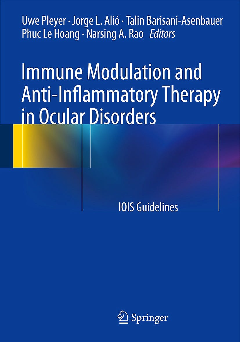 Portada del libro 9783642543494 Immune Modulation and Anti-Inflammatory Therapy in Ocular Disorders. Iois Guidelines (Hardcover)
