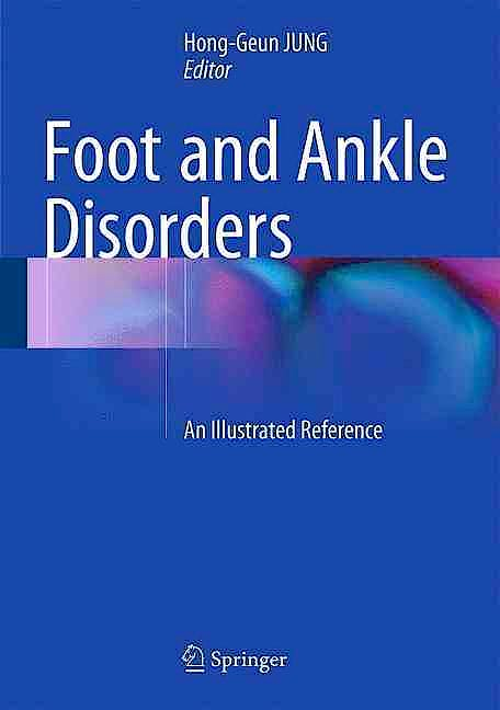 Portada del libro 9783642544927 Foot and Ankle Disorders. An Illustrated Reference