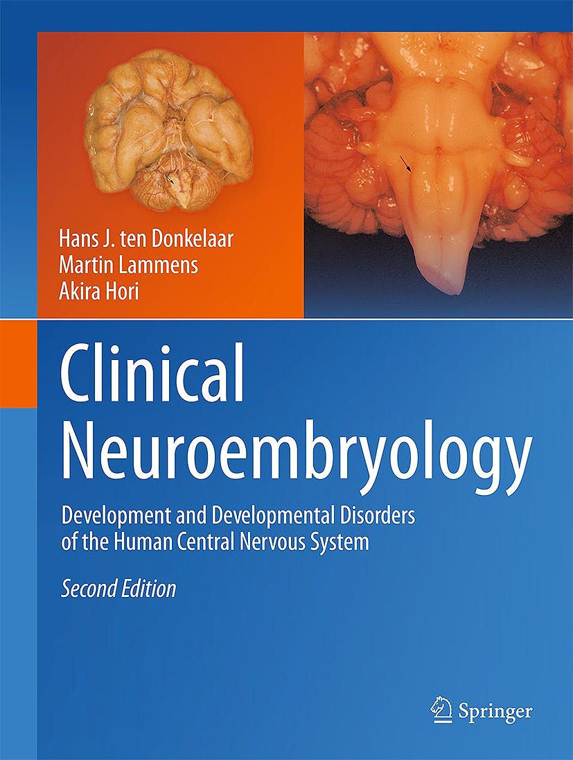 Portada del libro 9783642546860 Clinical Neuroembryology. Development and Developmental Disorders of the Human Central Nervous System